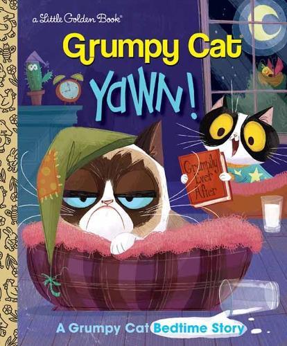 Yawn!: A Grumpy Cat Bedtime Story - Little Golden Book (Hardback)