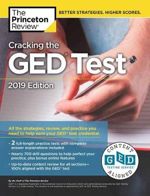 Cracking the GED Test with 2 Practice Exams: 2019 Edition - College Test Prep (Paperback)