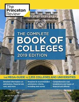 Complete Book of Colleges, 2019 Edition - College Admissions Guides (Paperback)