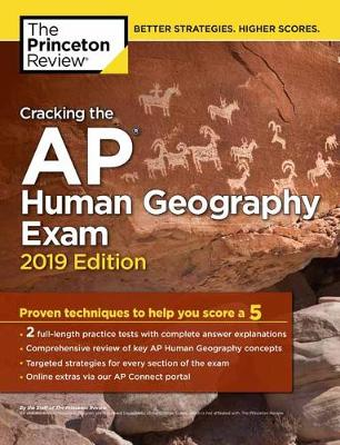 Cracking the AP Human Geography Exam: 2019 Edition - College Test Prep (Paperback)
