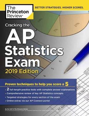 Cracking the AP Statistics Exam: 2019 Edition - College Test Prep (Paperback)
