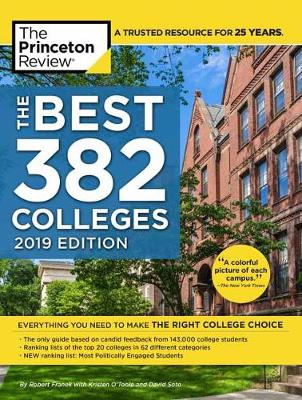 Best 382 Colleges: 2019 Edition - College Admissions Guides (Paperback)