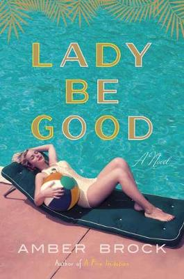 Lady Be Good (Hardback)