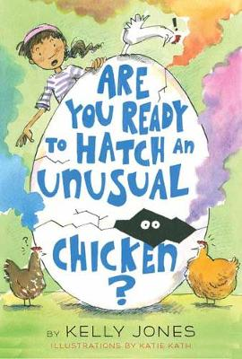 Are You Ready to Hatch an Unusual Chicken? (Hardback)