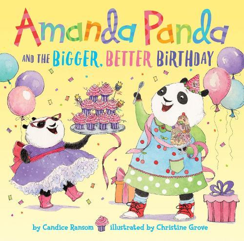 Amanda Panda and the Bigger, Better Birthday (Hardback)