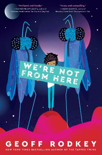 We're Not from Here (Hardback)