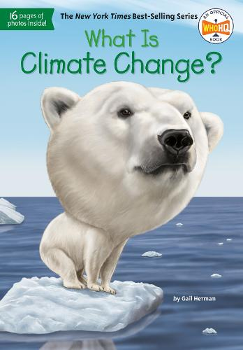 What Is Climate Change? (Paperback)