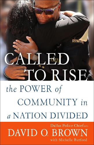 Called to Rise: The Power of Community in a Nation Divided (Paperback)