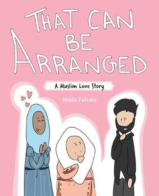 That Can Be Arranged: A Muslim Love Story (Paperback)