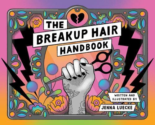 The Breakup Hair Handbook (Paperback)