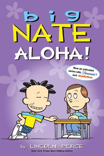 Big Nate: Aloha! - Big Nate 25 (Paperback)