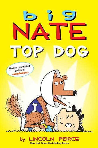 Big Nate: Top Dog: Two Books in One - Big Nate (Paperback)