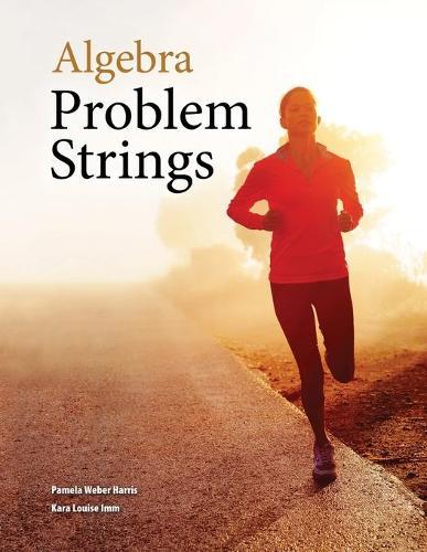Algebra Problem Strings (Perfect Bound) (Paperback)