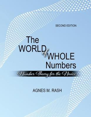 The World of Whole Numbers: Number Theory for the Novice (Paperback)