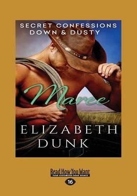 Secret Confessions: Down & Dusty Maree (Paperback)