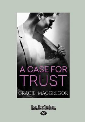 A Case For Trust (Paperback)
