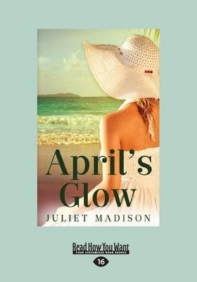 April's Glow (Paperback)