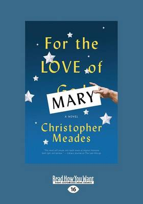 For the Love of Mary: A Novel (Paperback)