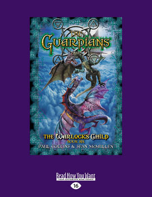 The Guardians: The Warlock s Child Book Six (Paperback)