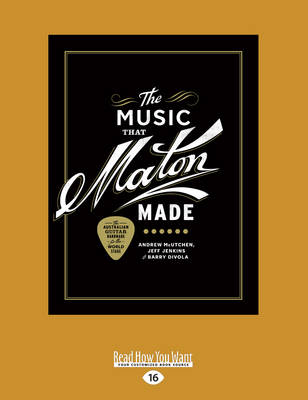 The Music That Maton Made (Paperback)
