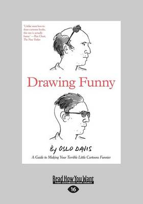 Drawing Funny: A Guide to Making Your Terrible Little Cartoons Funnier (Paperback)