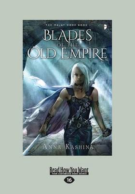 Blades of the Old Empire: The Majat Code Book 1 (Paperback)
