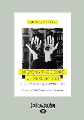 Opening the Doors of Perception: The Key to Cosmic Awareness (Paperback)