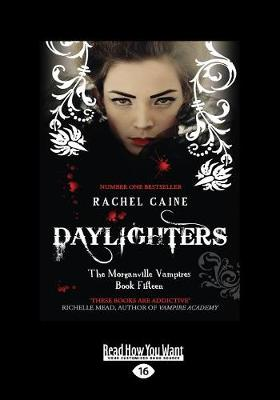 Daylighters: The Morganville Vampires Book Fifteen (Paperback)