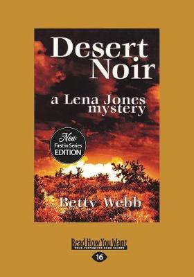Desert Noir: A Lena Horn Mystery (Paperback)