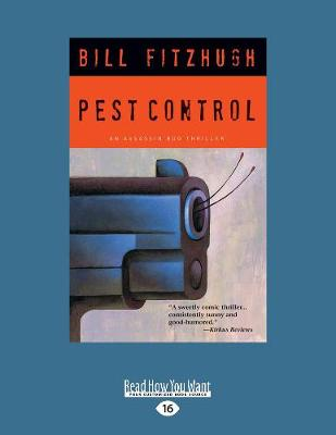 Pest Control: An Assassin Bug Thriller (Paperback)