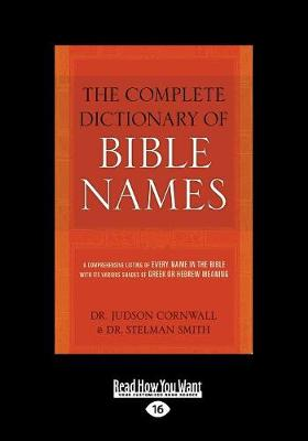 The Complete Dictionary of Bible Names (Paperback)