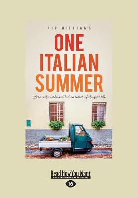 One Italian Summer: Across the World and Back in Search of the Good Life (Paperback)