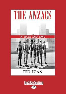 The Anzacs: 100 Years on in Story and Song (Paperback)