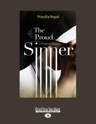 The Proud Sinner: A Medieval Mystery (Paperback)