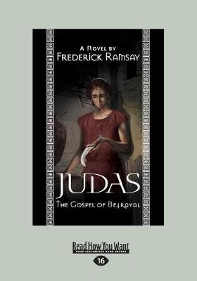 Judas: The Gospel of Betrayal (Paperback)
