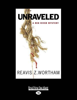 Unraveled: A Red River Mystery (Paperback)