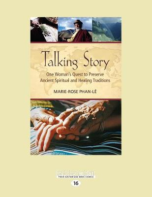 Talking Story: One Woman's Quest to Preserve Ancient Spiritual and Healing Traditions (Paperback)