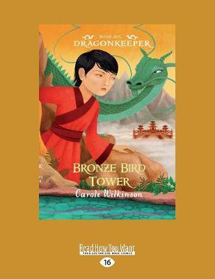 Bronze Bird Tower: No. 6: Dragonkeeper (Paperback)