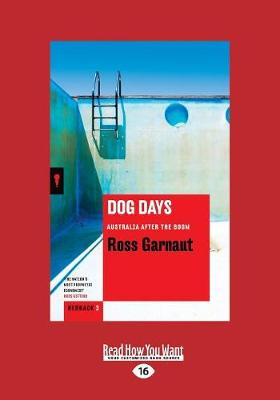 Dog Days: Australia After the Boom (Paperback)