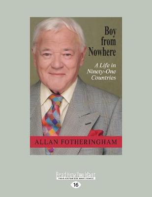 Boy from Nowhere: A Life in Ninety-One Countries (Paperback)