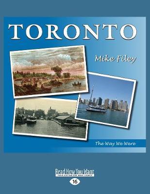 Toronto: The Way We Were (Paperback)