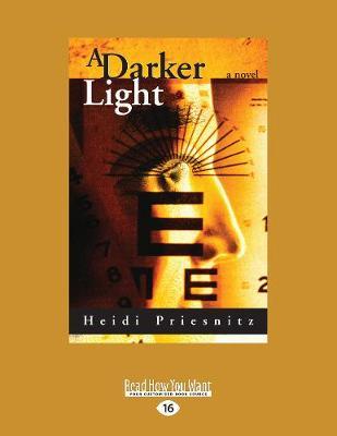 A Darker Light: A Novel (Paperback)