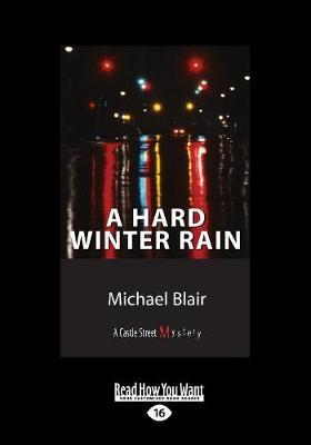A Hard Winter Rain: A Castle Street Mystery (Paperback)