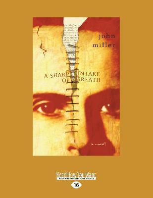 A Sharp Intake of Breath: A Novel (Paperback)