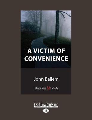 A Victim of Convenience (Paperback)