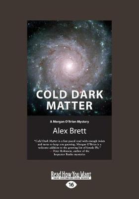 Cold Dark Matter: A Morgan O'Brien Mystery (Paperback)