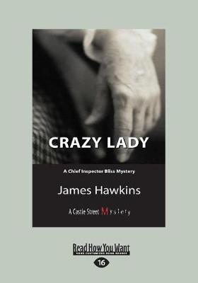 Crazy Lady: An Inspector Bliss Mystery (Paperback)