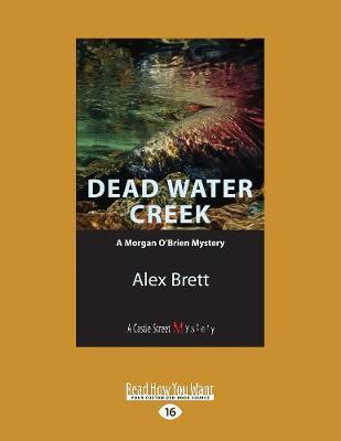 Dead Water Creek: A Morgan O'Brien Mystery (Paperback)