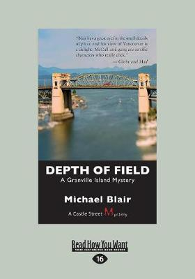 Depth of Field: A Granville Island Mystery (Paperback)