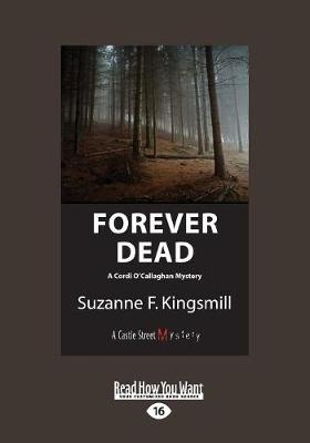 Forever Dead: A Cordi O'Callaghan Mystery (Paperback)